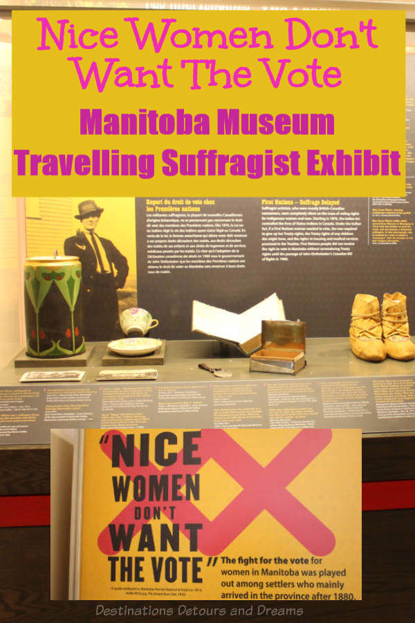 A travelling exhibit by Winnipeg's Manitoba Museum explores the Canadian suffragette movement in Manitoba #Manitoba #Winnipeg #museum #history #suffragette