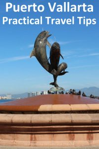 Practical tips for travellers in Puerto Vallarta, Mexico, from getting around to shopping for groceries. #Mexico #Traveltips #PuertoVallarta