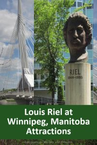 """Discovering Louis Riel in Winnipeg, Canada: Museums and other attractions in Winnipeg, Manitoba, Canada with bits of the story about Louis Riel, the """"father of Manitoba."""" #Canada #Winnipeg #Manitoba #museum #history"""