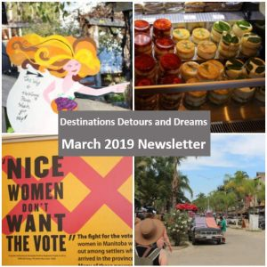 Destinations Detours and Dreams March 2019 Newsletter