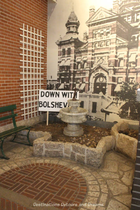 Down With Bolsehevism Sign in courtyard at Manitoba Museum exhibit