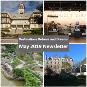 Destinations Detours and Dreams May 2019 Newsletter