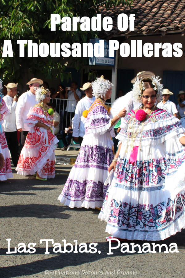 Thousand Polleras Parade (Desfile de las Mil Polleras) is a colourful festival held every January in Las Tablas, Panama that celebrates traditional Panamanian dress. #Panama #LasTablas #festival #pollera #ThousandPollerasParade