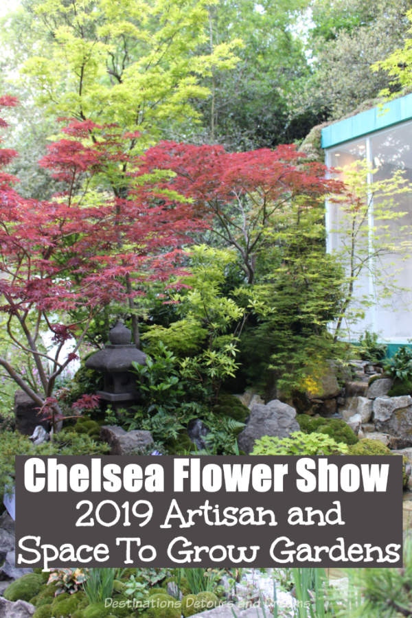About the Artisan and Space To Grow Gardens at the 2019 Chelsea Flower Show #ChelseaFlowerShow #London #England #garden