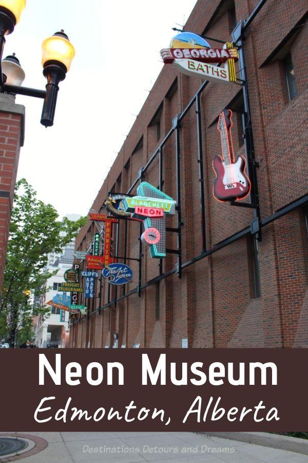 Edmonton Neon Museum - a  collection of neon signs in downtown Edmonton, Alberta, Canada showcase Edmonton history #Edmonton #Alberta #Canada #museum #neon