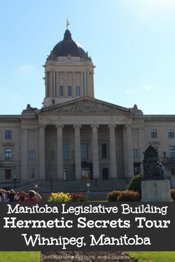 The Hermetic Code Tour explores numerological codes and Freemasonic symbols in the impressive Manitoba Legislative Building #Winnipeg #Manitoba #Canada #architecture