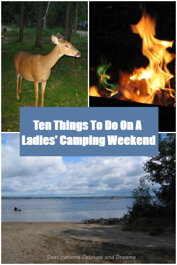 Ten Things to do on a Ladies Camping Weekend #camping #ladiesgetaway