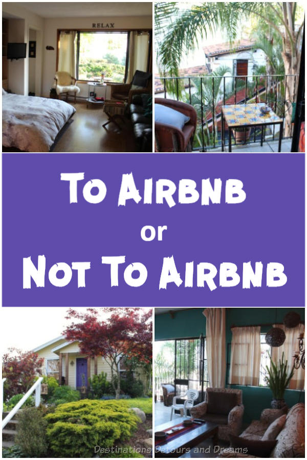 To Airbnb Or Not To Airbnb: a discussion about Airbnb - the pros, the issues, and personal experience. #Airbnb #accommodation