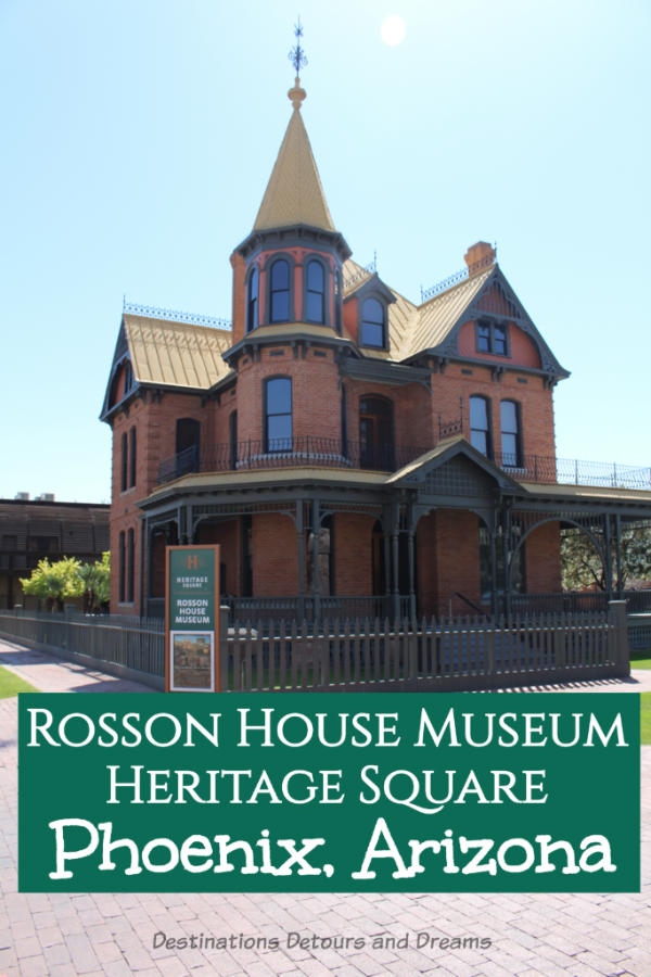Rosson House Museum and Heritage Square in Phoenix, Arizona #Phoenix #Arizona #museum