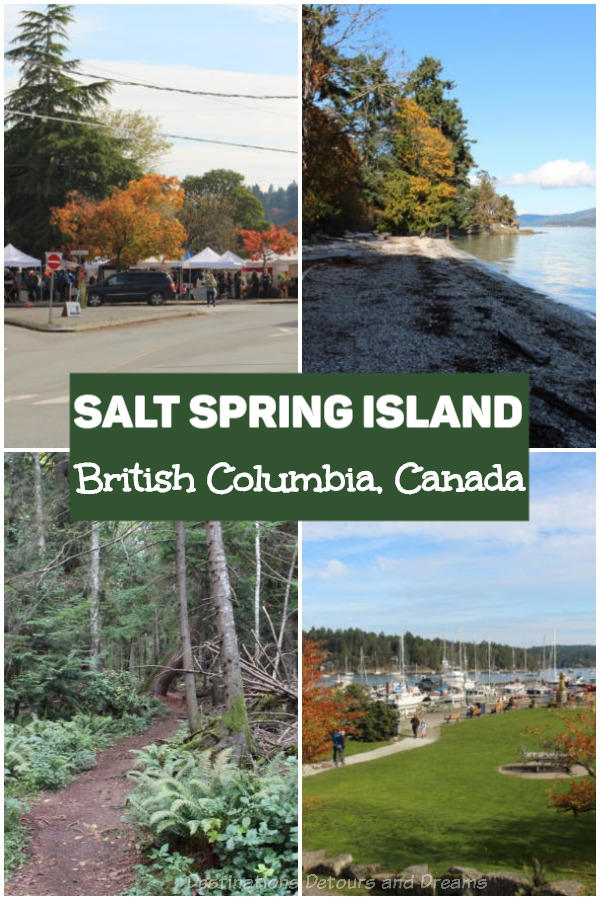 Visiting Salt Spring Island in British Columbia along Canada's west coast - home to old forest, spectacular ocean views, artists, artisan food producers, and an eclectic population #ExploreBC #Canada #BritishColumbia #SaltSpring #islandvibe