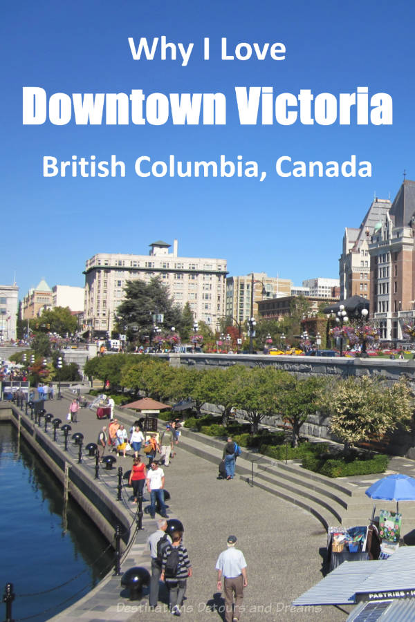 Why I Love Wandering In Downtown Victoria, British Columbia - Ways to enjoy the scenic downtown area of Victoria, British Columbia, Canada #Canada #BritishColumbia #Victoria