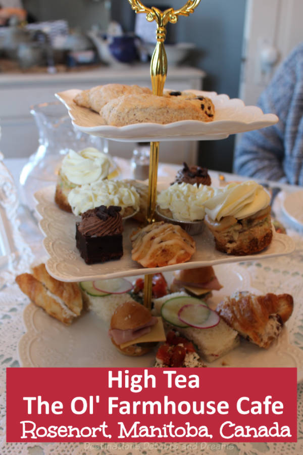 High Tea In A Manitoba Mennonite Community - An elegant afternoon tea at The Ol' Farmhouse Café in Rosenort, Manitoba, Canada #Canada #Manitoba #Rosenort #hightea