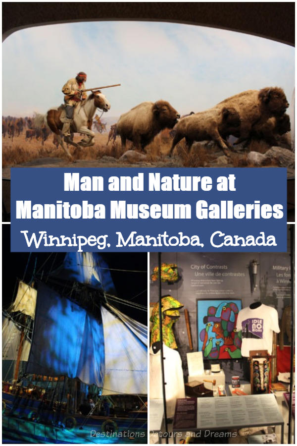 Man and Nature in Manitoba Museum Galleries - The Manitoba Museum in Winnipeg, Manitoba, Canada showcases human and natural history across Manitoba's diverse landscapes #Canada #Manitoba #Winnipeg #museum