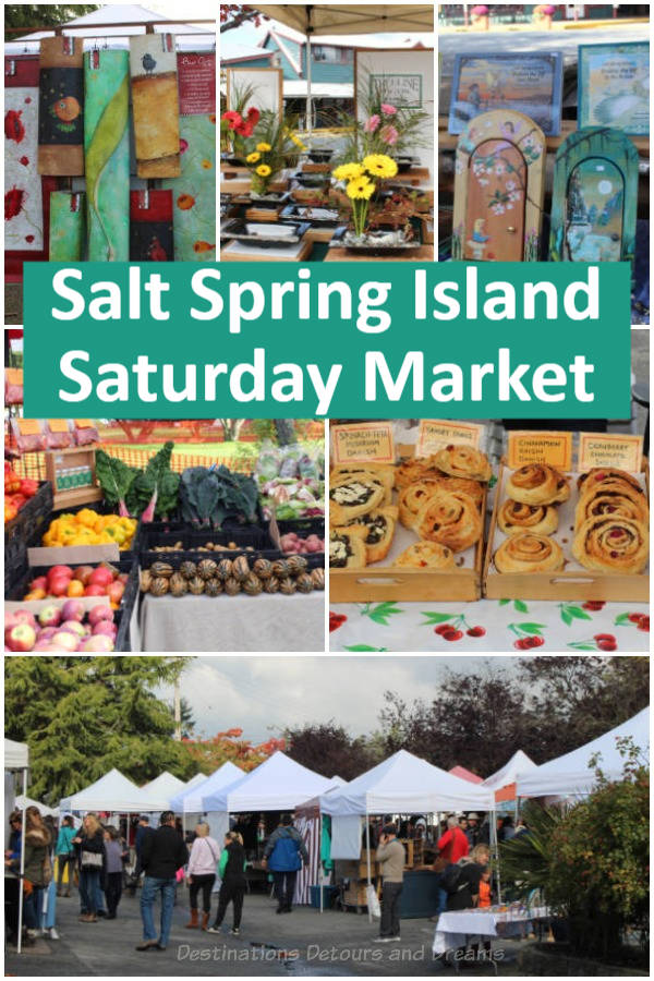 The Famous Salt Spring Island Saturday Market - Art and local produce meet at the famous Saturday Market on Salt Spring Island, British Columbia, Canada #Canada #BritishColumbia #SaltSpringIsland #market #artisan