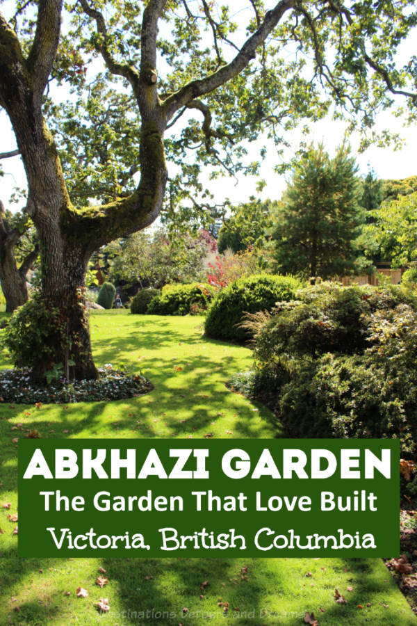 Abkhazi Garden in Victoria, British Columbia - the garden that love built #Canada #garden #Victoria #BritishColumbia