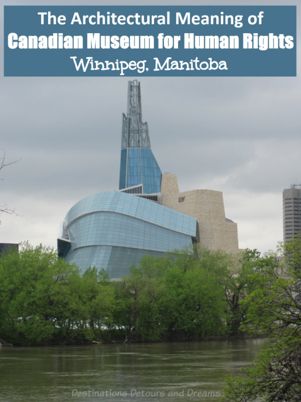 Canadian Museum for Human Rights; the significance of the architecture and the perseverance involved in building this world-class museum in Winnipeg, Manitoba #Canada #Winnipeg #Manitoba #museum #architecture
