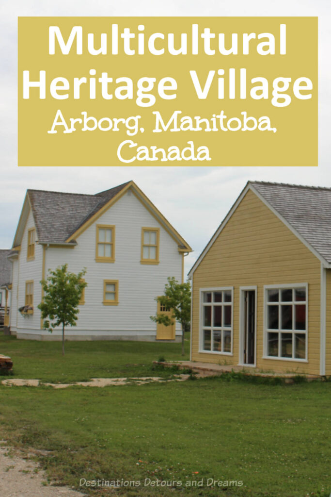 Multicultural Heritage Village museum in Arborg, Manitoba, Canada preserves the past of a rural Manitoba farming community and showcases its Icelandic and Ukrainian roots. #Canada #Manitoba #museum #heritagevillage