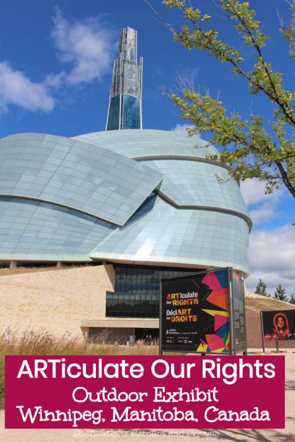ARTiculate Our Rights: Outdoor Art Exhibition At The Forks In Winnipeg, Manitoba, Canada is the first phase of an exhibition by the Canadian Museum for Human Rights exploring the meaning of human rights to youth