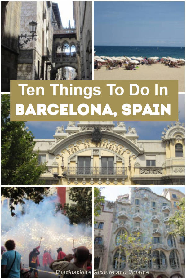 Ten Things to Do In Barcelona, Spain - this European city has so much to experience: art, history, architecture, beaches, museums, great food, festivals. #Barcelona #Spain