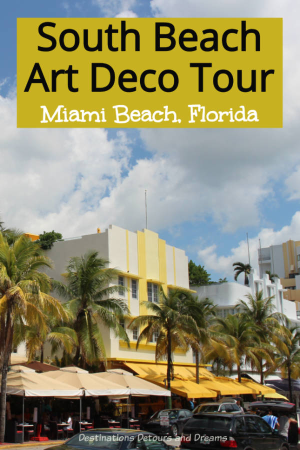 South Beach Art Deco Tour: the resort city of Miami Beach, Florida has an impressive collection of art deco architecture