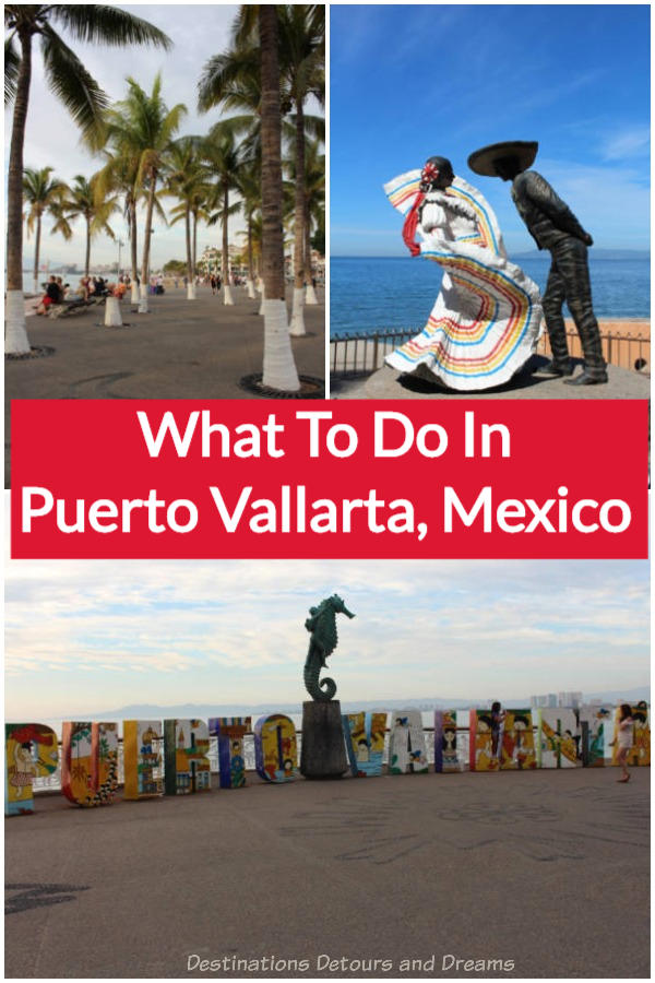 Things to Do in Puerto Vallarta, Mexico: beaches, art, music, dining, shopping, water activities, and more