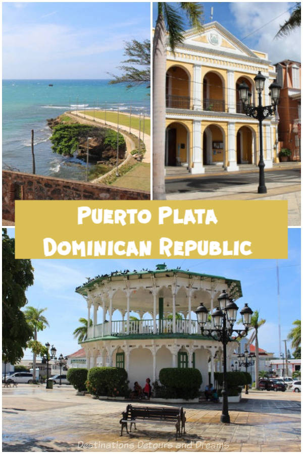 Puerto Plata Highlights: A tour of iconic highlights of Puerto Plata in the Dominican Republic - history, architecture, a fort, amber, rum, and ocean views
