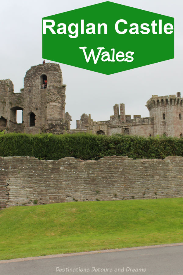 Raglan Castle in Wales: The impressive late-medieval ruins perched on a hilltop provide a glimpse into fifteenth and sixteenth life in what was part castle, part palace. #GreatBritain #castle #Wales