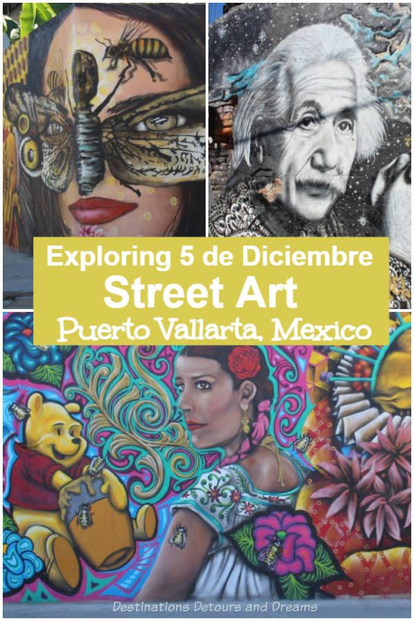 Exploring Puerto Vallarta's Colonia 5 de Deciembre neighbourhood and its amazing street art #streetart #PuertoVallarta