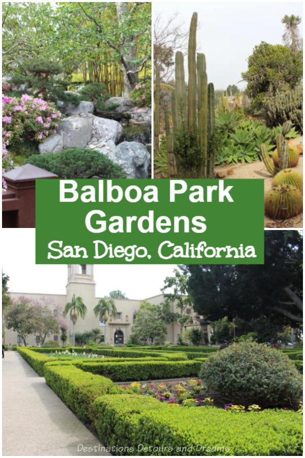 Gardens in Balboa Park: Balboa Park in San Diego, California has a number of beautiful gardens. Japanese garden, formal gardens, roses, desert plants, native preserve, lily pond, botanical building, orchids