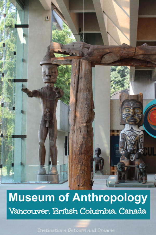 Museum of Anthropology in Vancouver, British Columbia, Canada: Located on the beautiful grounds of the University of British Columbia, the renowned Museum of Anthropology showcases cultures from around the world with a special emphasis on Pacific Northwest First Nations