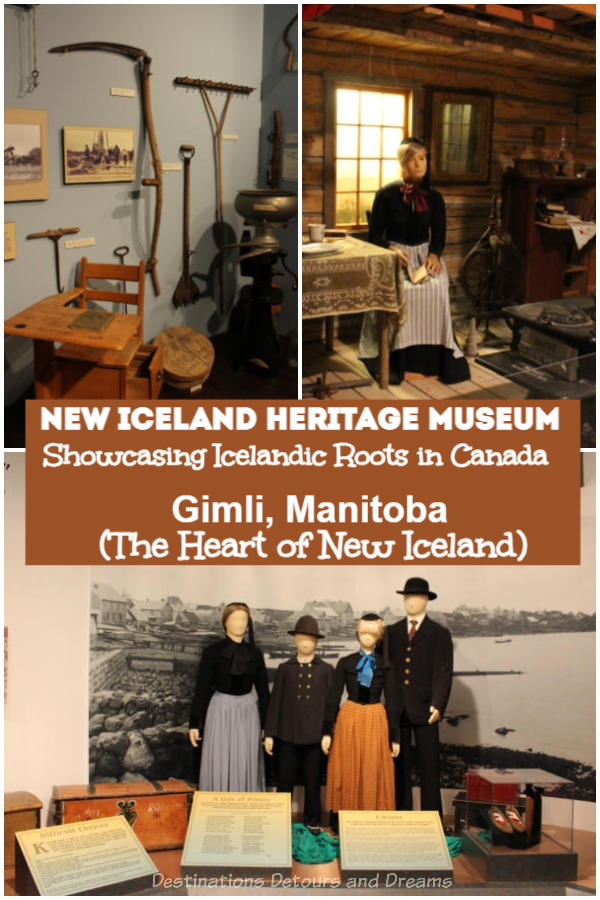 Icelandic Roots in Manitoba: The New Iceland Heritage Museum in Gimli, Manitoba tells the story of Icelandic settlement in an area of Canada that came to be known as New Iceland