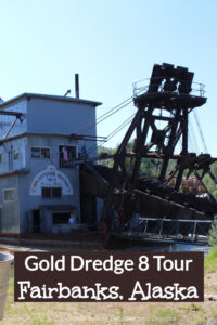 Gold Dredge 8 Tour in Fairbanks, Alaska; gold mining history, the Alaska pipeline technology, and panning for gold