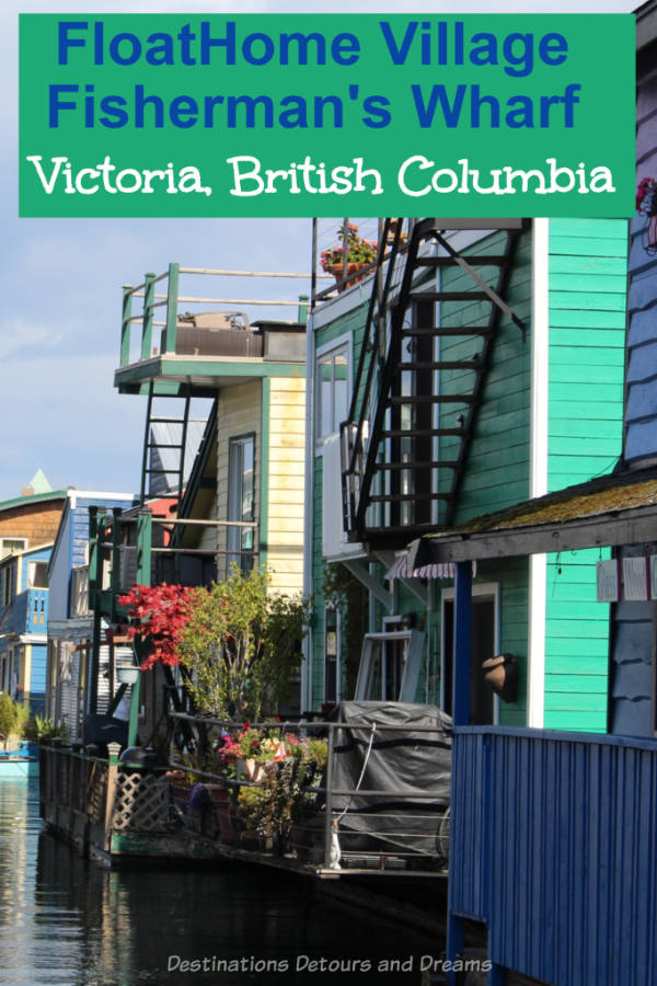 Fisherman's Wharf in Victoria, British Columbia is a colourful spot to visit: seafood, sea life, water adventures, shops, relaxed vibe