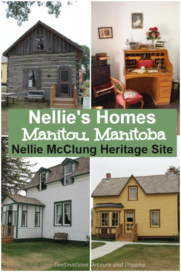 Nellie's Homes in Manitou, Manitoba, Canada: The Nellie McClung Heritage Site is a museum featuring two of Nellie McClung's homes as well as items and information from/about Nellie McClung and the era she lived in. Nellie McClung was a well-known Canadian suffragette and author. She lived in Manitoba for 20 years.