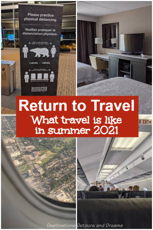 Return to Travel: What is travel like in summer 2021? One traveller shares her experience of travelling within Canada for the first time in seventeen months.
