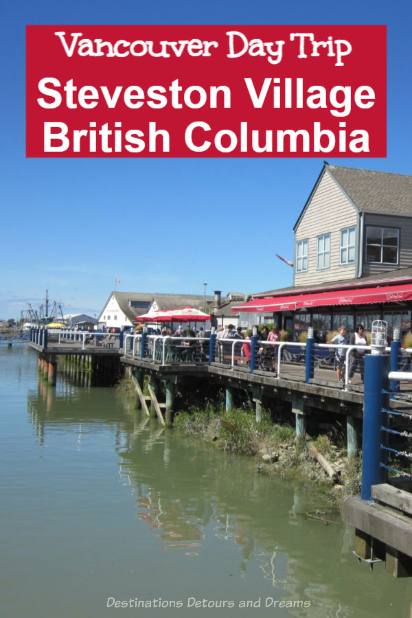 Steveston Village, British Columbia: Historic sites, a lovely waterfront boardwalk, a bustling marina, unique shops, and fishing-village charm make Steveston a great day trip in Vancouver, British Columbia